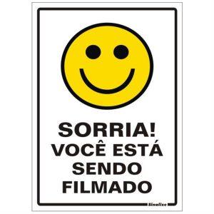 PLACA SORRIA VC ESTA SENDO FILMADO